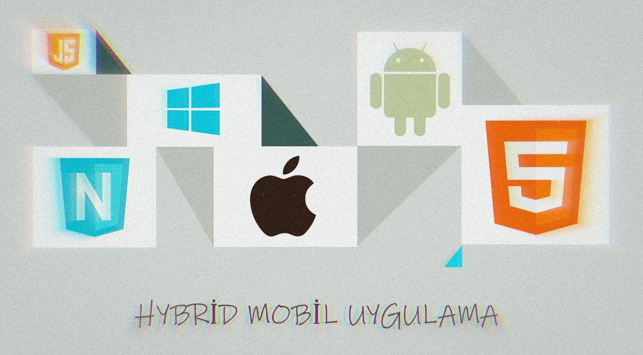 Hybrid Mobil Uygulama Nedir